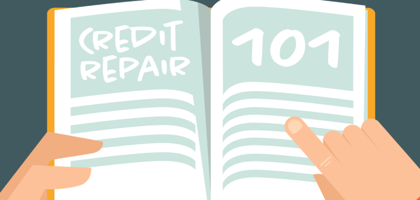 Leah Says: Credit Repair 101