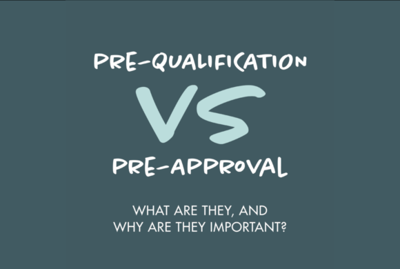Pre-qualification vs. pre-approval: Do you know the difference?