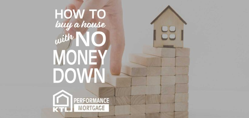 How to Buy a House with No Money Down