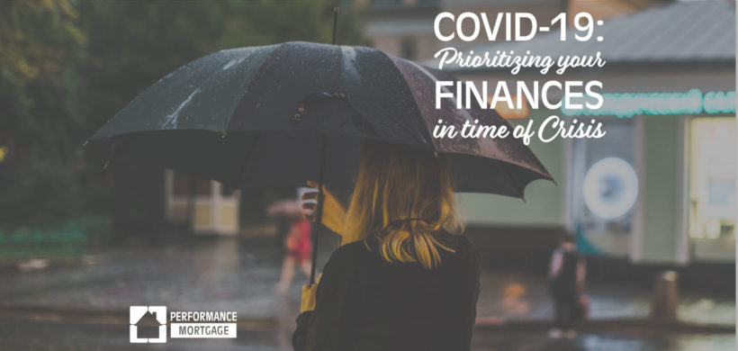COVID-19: How to Prioritize your Finances in time of Crisis