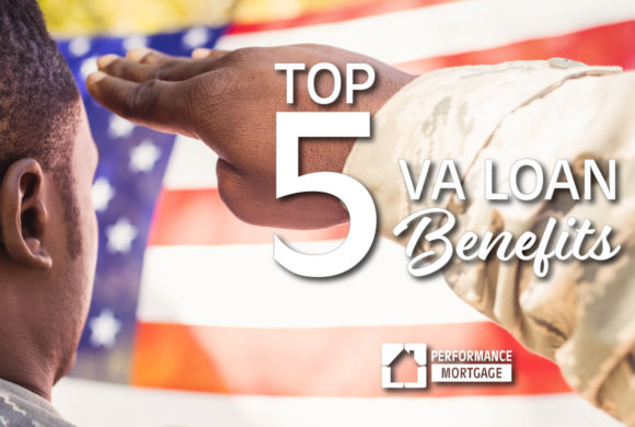 Top 5 VA Loan Benefits