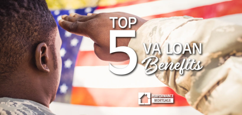 Top 5 VA Loan Benefits