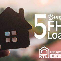 Top 5 FHA Benefits